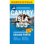 Canary Islands Cruise Ports Marco Polo Pocket Guide - with pull out maps
