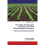 The Effect Of Nitrogen Fertilizers On Some Meteorological Elements - The Effect of Emitted Gases From The Nitrogen Fertilizers On Some Meteorological Elements