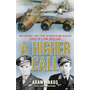 Allen & Unwin A Higher Call book History English Paperback 400 pages