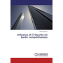 Influence of IT Security on banks' competitiveness
