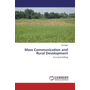 Mass Communication and Rural Development - In a rural setting