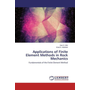 Applications of Finite Element Methods in Rock Mechanics - Fundamentals of the Finite Element Method