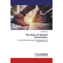 The Role of Market Orientation - In Transforming the Image of the Department of Public Works (SA)