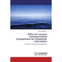 Effect of Learner Communicative Competence on Classroom Interaction - A Focus on an Interactive Classroom