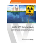 IAEA's 3/11 Communiqués - Understanding the Communication Activities of IAEA in the Case of the Fukushima Nuclear Crisis