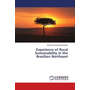 Experience of Rural Sustainability in the Brazilian Northeast