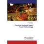 Practical manual book- Food Technology