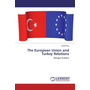 The European Union and Turkey Relations - Refugee Problem