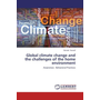 Global climate change and the challenges of the home environment - Awareness - Behavioral Practices