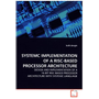 SYSTEMC IMPLEMENTATION OF A RISC-BASED PROCESSOR ARCHITECTURE - DESIGN AND IMPLEMENTATION OF A 16-BIT RISC-BASED PROCESSOR ARCHITECTURE WITH SYSTEMC LANGUAGE