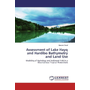 Assessment of Lake Hayq and Hardibo Bathymetry and Land Use - Modeling of Hydrology and Sediment Yield in a Mountainous Tropical Watersheds