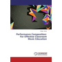 Performance Composition: For Effective Classroom Music Education