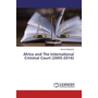 Africa and The International Criminal Court (2005-2016)