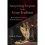 ISBN Interpreting Scripture with the Great Tradition (Recovering the Genius of Premodern Exegesis) book English Paperback 304 pages