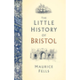 The Little History of Bristol