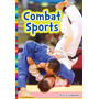 Summer Olympic Sports: Combat Sports