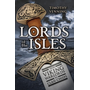 Lords of the Isles: From Viking Warlords to Clan Chiefs