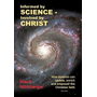Informed by Science-Involved by Christ