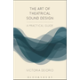 ISBN The Art of Theatrical Sound Design (A Practical Guide)