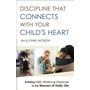 ISBN Discipline That Connects With Your Child's Heart (Building Faith, Wisdom, and Character in the Messes of Daily Life) book English Paperback 320 pages