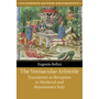 The Vernacular Aristotle: Translation as Reception in Medieval and Renaissance Italy