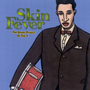Skin Fever: The Drums Project on the 4