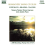 Schumann; Brahms; Wagner: Song Cycles