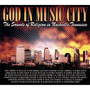 God in Music City: The Sounds of Religion in Nashville, Tennessee