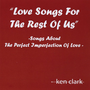Love Songs for the Rest of Us