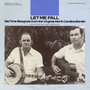 Let Me Fall: Old Time Bluegrass