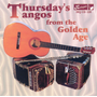 Thursday's Tangos from the Golden Age