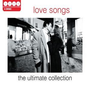 Greatest Love Songs: The Ultimate Collection