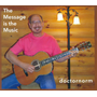 Message Is The Music