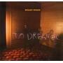 To Dreamers