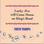Lucky Jive Will Come Home on King's Road